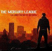 Mercury League - La Libertad No Es Un Show CD